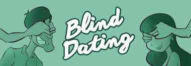 WHAT YOU NEED TO KNOW ABOUT BLIND DATING BeBEAUTIFUL
