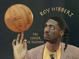 Roy Hibbert Memes - pacers roy hibbert nearly wore a monocle to his post game 3 press