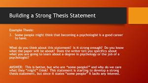 how to write a good thesis paper it s time to write a strong thesis statement packet 3 working building a strong thesis statement example thesis 3 some people might think that becoming