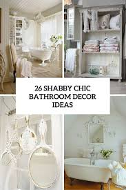 bathroom decor idea 26 adorable shabby chic bathroom d礬cor ideas shelterness