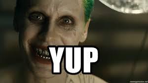 Joker Meme Generator - yup suicide squad joker meme generator