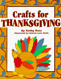 crafts for thanksgiving crafts for kathy ross
