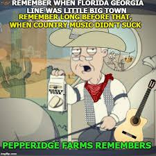 Pepperidge Farm Remembers Meme - like a rhinestone cowboy imgflip