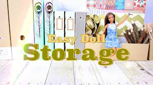 How To Make Doll Kitchen Diy How To Make Easy Doll Storage Plus Doll Storage Tips