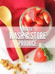 fruit fresh how to keep fruit fresh longer produce wash