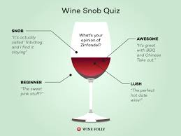 are you a wine snob or wine awesome quiz wine folly