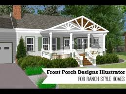ranch style front porch front porch designs illustrator for a ranch style home youtube
