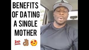 Meme Dating - 7 benefits of dating a single mother youtube
