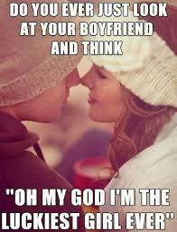 I Love My Boyfriend Meme - best funny boyfriend memes