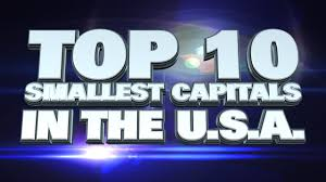 10 smallest capital cities in the usa 2014 youtube