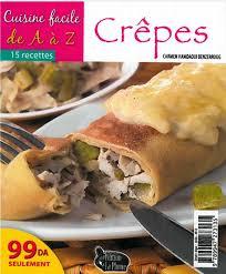 cuisinez de a à z cuisine facile de a à z crêpes 32 recettes الطبخ السهل كريب