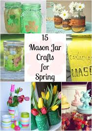 spring ideas 15 mason jar crafts for spring clever pink pirate