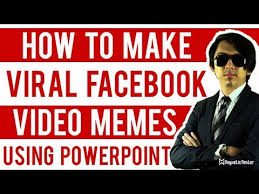How To Make Video Memes - how to make viral facebook video meme using powerpoint youtube