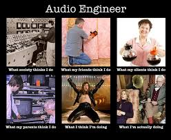 Audio Engineer Meme - a little humor good night jonathan a lugo
