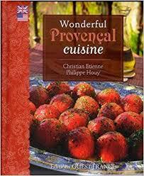 cuisine etienne la cuisine de provence amazon co uk christian etienne