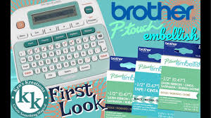 how to install brother p touch tape brother p touch embellish live first look other fun stuff