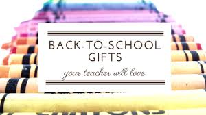 back to gift ideas for teachers
