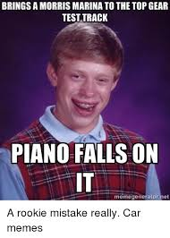 Top Gear Memes - bringsamorris marina to the top gear test track piano falls on