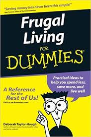 frugal living for dummies deborah taylor hough 9780764554032