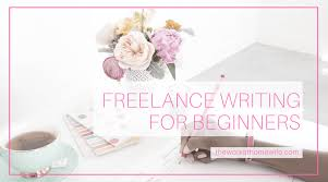 freelance writing jobs for beginners newcomer essentials