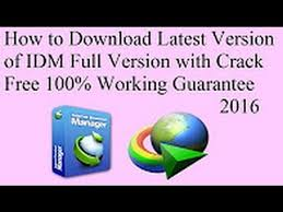 full version crack idm idm full version free download 100 working liifetime crack 2016