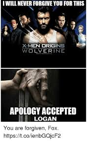 Meme Origins - will never forgive you for this x men origins wolverine apology