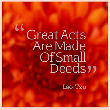 business success quotes great acts are made of small deeds flickr