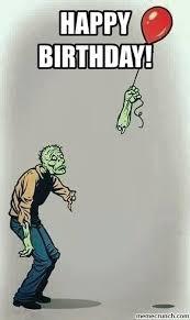 Zombie Birthday Meme - birthday