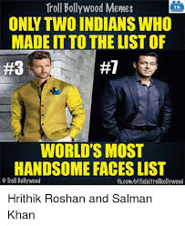 Troll Memes List - troll bollywood memes tb only two indianswho made it to the list