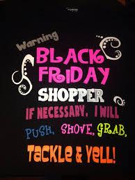 black friday petsmart 34 best black friday t shirt ideas images on pinterest shirt