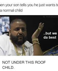 Da Best Memes - 25 best memes about we da best we da best memes