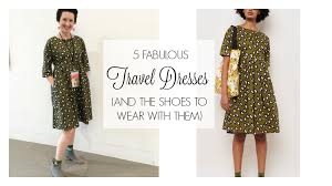 5 fabulous travel dresses and the best shoes to wear with them