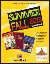ltp liturgy training publications summer fall catalog by liturgy