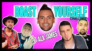 Challenge Alx Roast Yourself Challenge