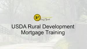 Us Dept Of Agriculture Rural Development Usda Rural Development Mortgage Training Ppt Download