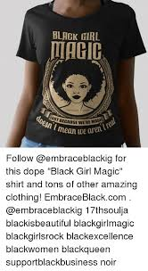 Black Girl Neck Meme - black girl magic ere magic t mean we arent follow for this dope