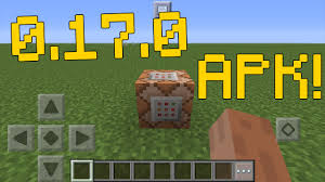 minecraft version apk minecraft pe 0 17 0 apk mcpe 0 17 0 apk gameplay update minecraft
