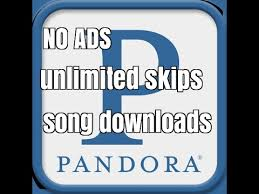 pandora ad free apk pandora 7 apk no ads unlimited skips downloads free