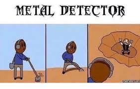 Metal Detector Meme - metal detector meme 96 with metal detector meme 60minutemetal