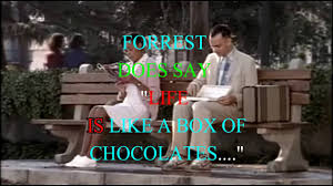 Life Is Like A Box Of Chocolates Meme - forrest gump does say life is like a box of chocolates youtube