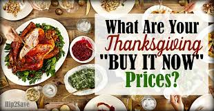 buy thanksgiving dinner what are your thanksgiving buy it now prices hip2save