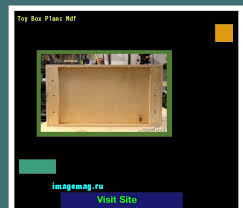 Make Your Own Toy Chest by Toy Box Plans Mdf 070601 The Best Image Search Imagemag Ru