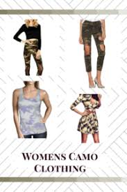 cute cool and camouflage clothing for women