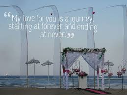wedding quotes journey marriage quotes best wedding quotes collection
