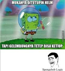 Meme Komik Spongebob - 11 meme spongebob ini kocak banget logika berpikir kamu bakal