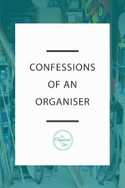 confessions of an organiser blog home organisation the organised you