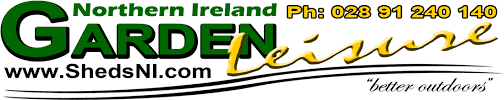 sheds northern ireland garden leisure ni ltd www shedsni com