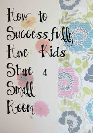 Organize Kids Room Ideas by How To Successfully Have Kids Share A Small Room The Twins