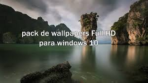 pack wallpapers full hd para windows 10 youtube