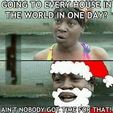 Nobody Got Time For That Meme - sweet brown ain t nobody got time for that the one with sweet